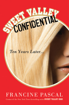 Sweet Valley Confidential: Ten Years Later – Review
