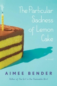 The Particular Sadness of Lemon Cake – Review