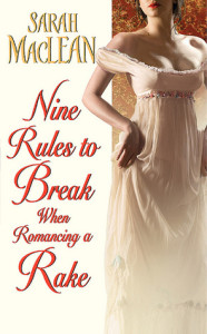 Nine Rules To Break When Romancing A Rake – Review
