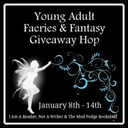 YA Faeries & Fantasy Giveaway Hop (US ends 1/14)