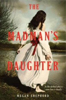The Madman's Daughter – Review