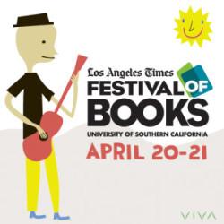 LA Times Festival of Books Recap – 2013 Edition