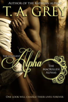 Reivew: The Loneliest Alpha (The MacKellan Alphas #1)