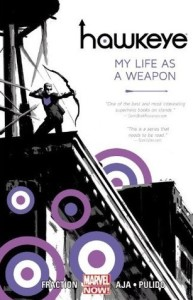 Review: Hawkeye, Vol. 1: My Life As A Weapon
