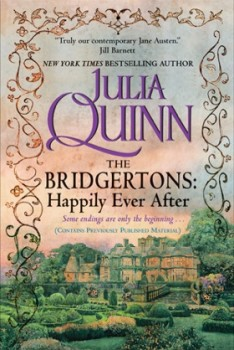 Review: The Bridgertons: Happily Ever After by Julia Quinn