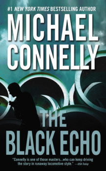Audiobook Review: The Black Echo by Michael Connolly