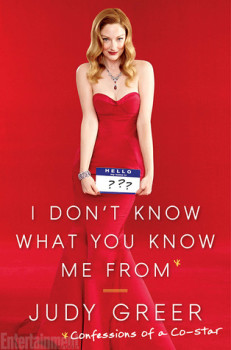 Audiobook Review: I Don't Know What You Know Me From by Judy Greer