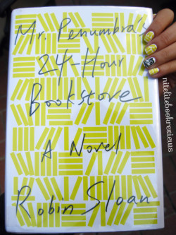 Manicure Monday (42): Mr. Penumbra's 24-Hour Bookstore