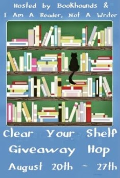 Clear Your Shelf Giveaway Hop (US – Ends 8/27)