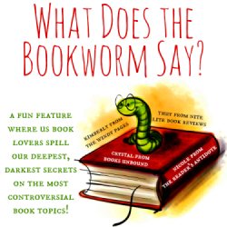 What Does the Bookworm Say? Book You'd Like to See as a Movie or TV series