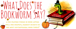 What Does the Bookworm Say?: Thanksgiving Traditions