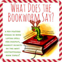 What Does the Bookworm Say?: Happy Holidays