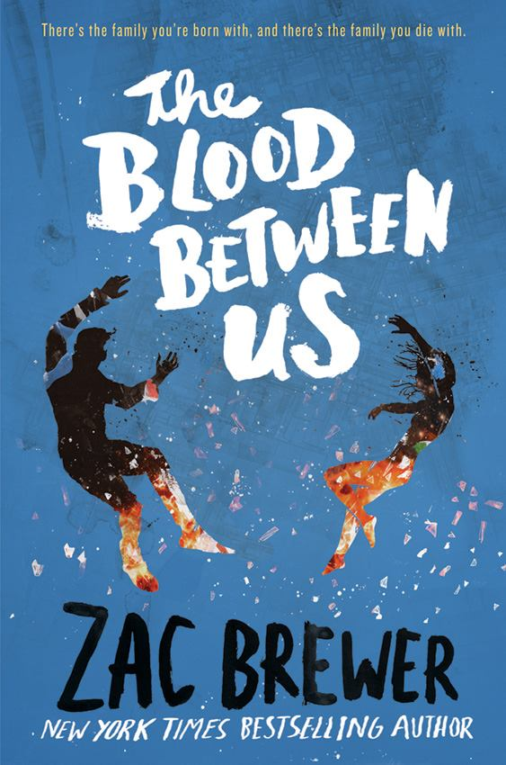 TheBloodBetweenUs-ZacBrewer