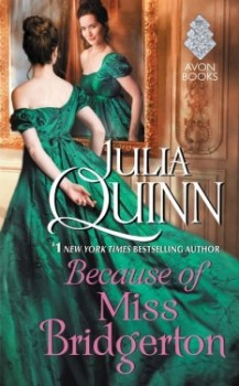 Review: Because of Miss Bridgerton by Julia Quinn