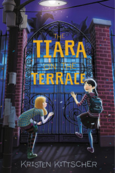 Review: The Tiara On the Terrace by Kristen Kittscher