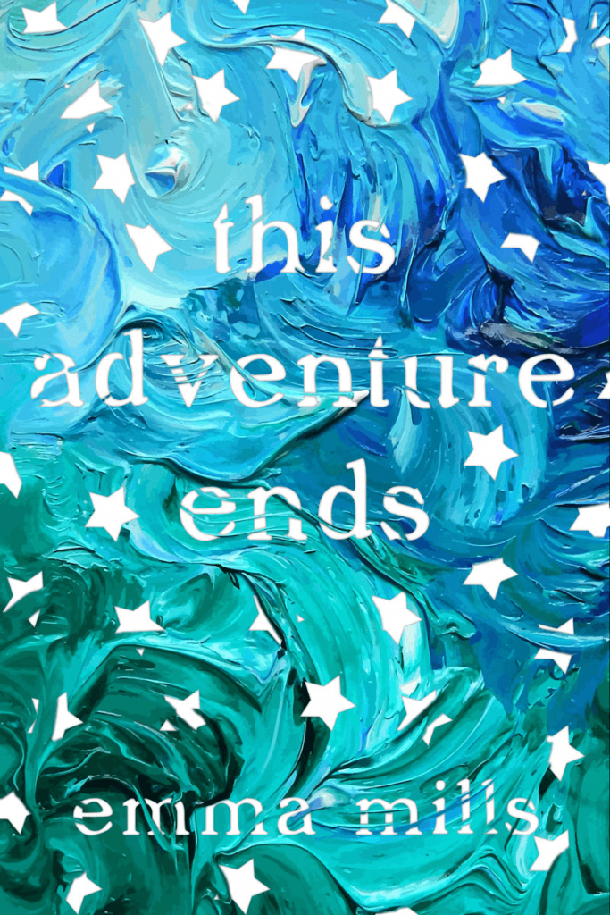 This-Adventure-Ends-Emma-Mills