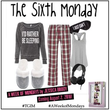 Sixth Monday - final look