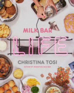 Review: Milk Bar Life by Christina Tosi