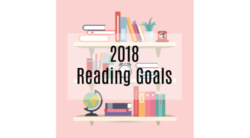 2018 Reading (and Other) Goals